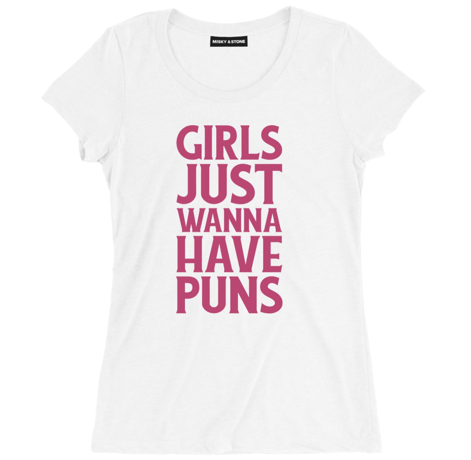 Girls Just Wanna Have Puns Shirt