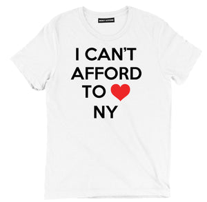 i cant afford to love NY sarcastic tee shirts, New York sarcastic merch, funny new york sarcastic clothing, sarcastic apparel, sarcastic t shirt sayings, sarcastic t shirts quotes, funny sarcastic t shirts