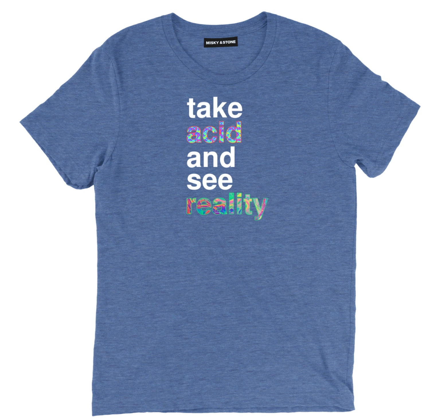 Take Acid And See Reality Trippy Unisex Tee Shirt