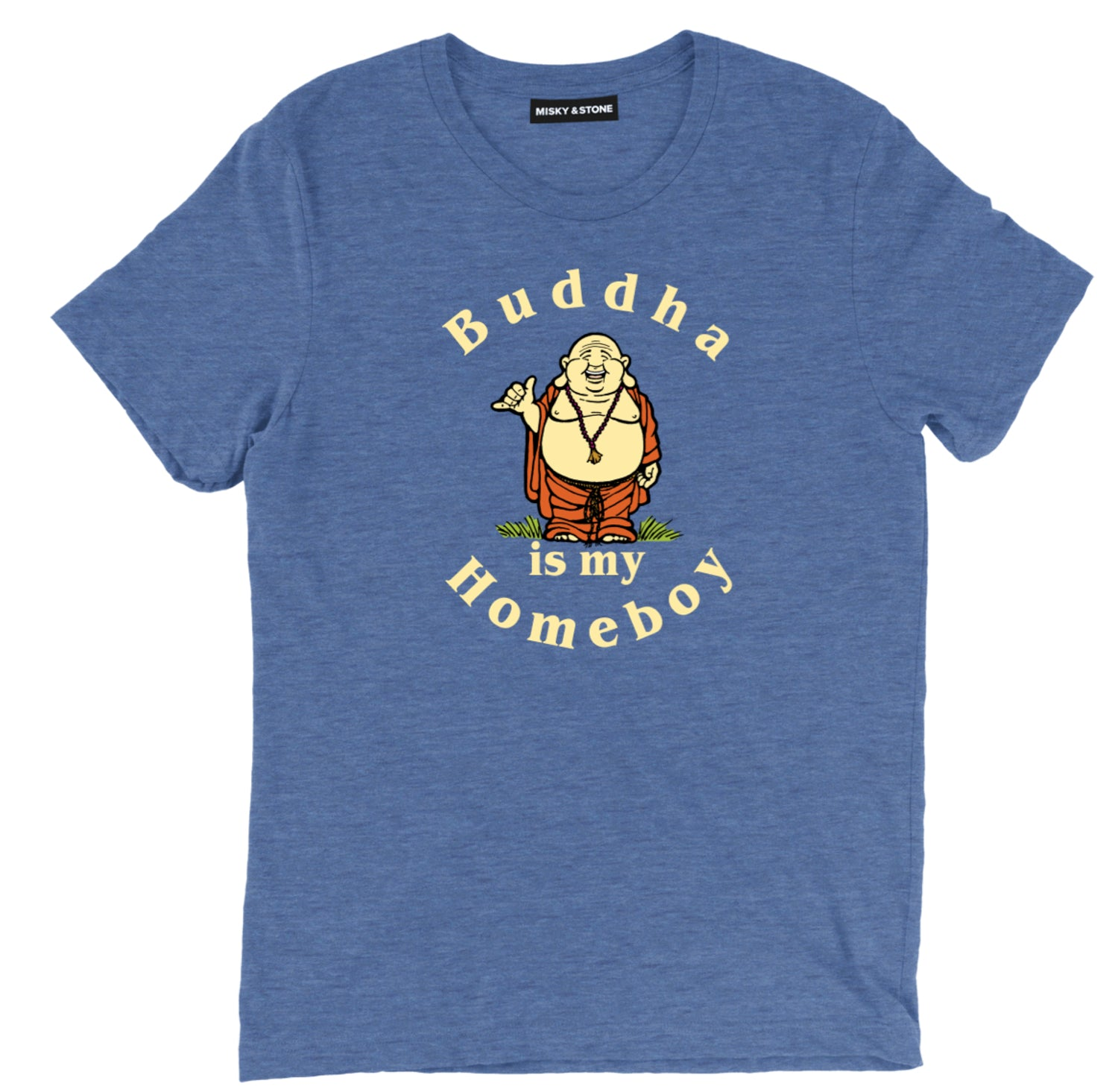 Buddha Is My Homeboy Unisex Tee Shirt