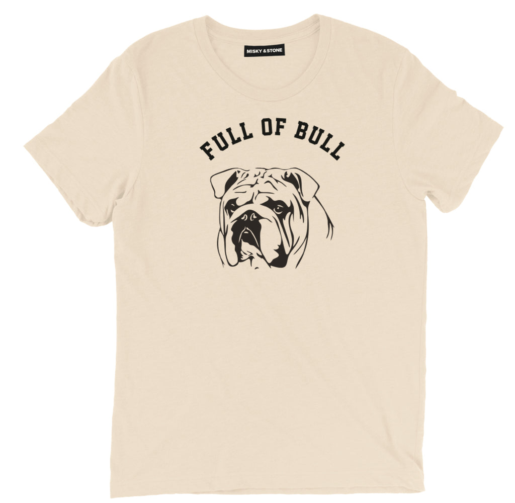 full of bull dog tee shirt, full of bull dog lover tee shirt, Full of Bull dog lover merch, funny dog tee shirt,