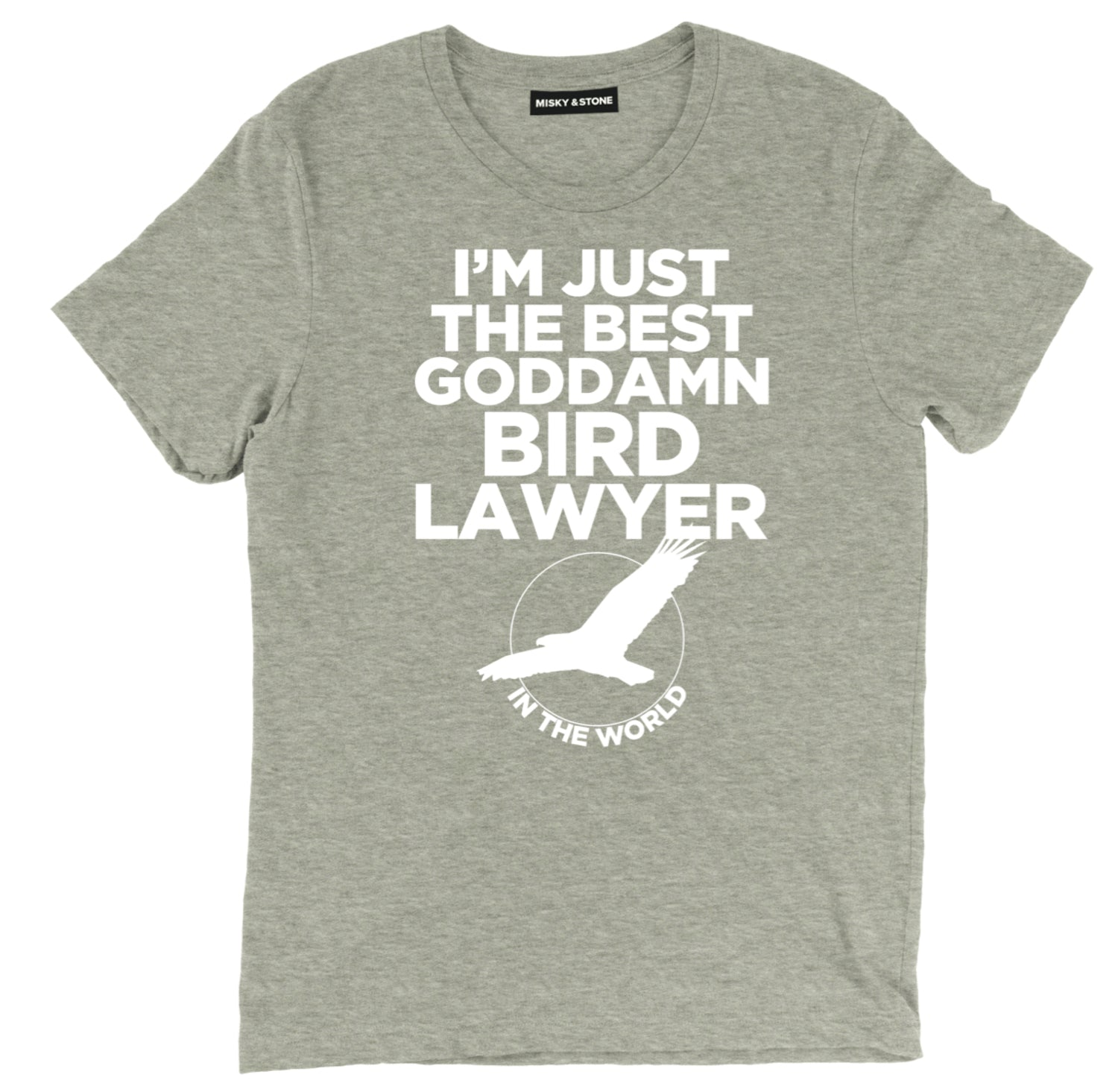 Im Just The Best Bird Lawyer In The World T Shirt