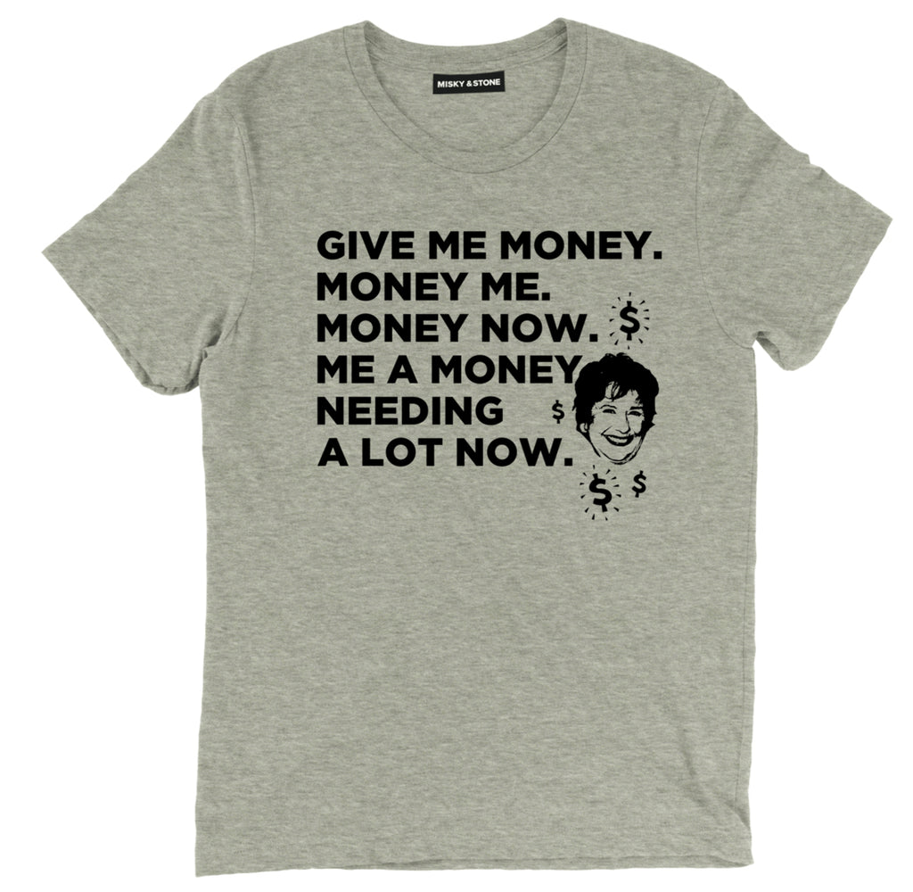 Give Me Money Money Me Money Now T Shirt, Bonnie Always Sunny in Philadelphia T shirt, Always Sunny in Philadelphia Bonnie Money Tee, Bonnie Money Shirt, Bonnie Always Sunny in Philadelphia Quote Tee
