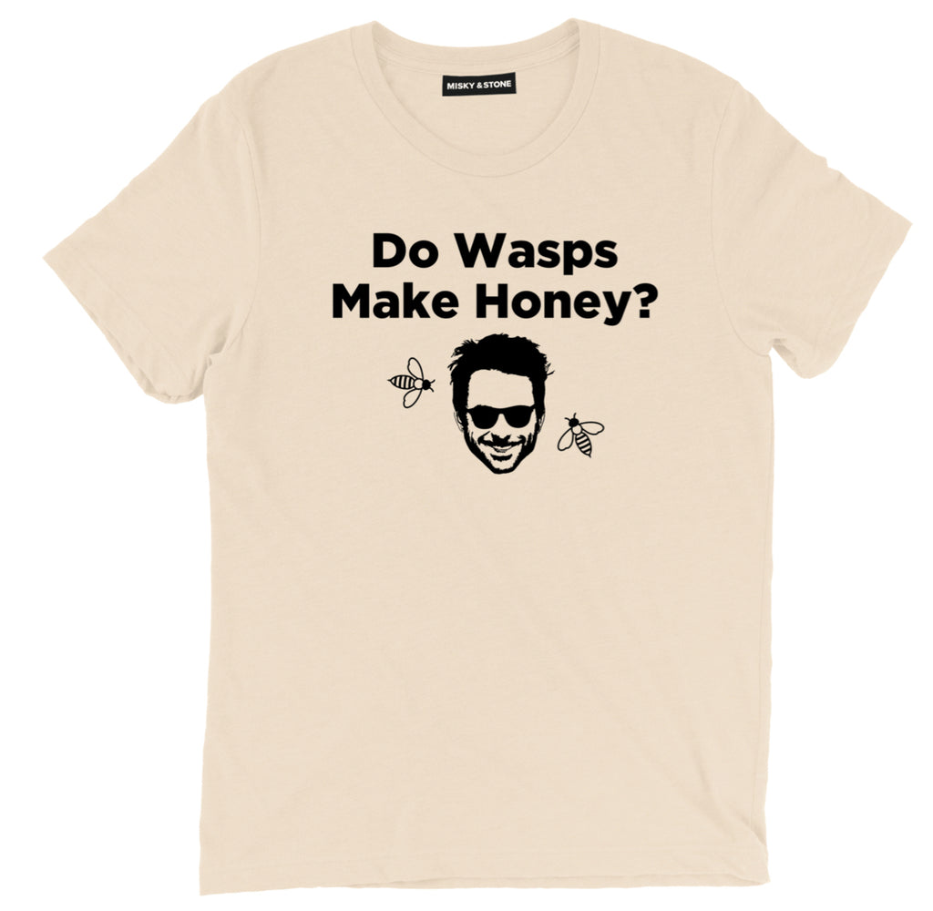 Do Wasps Make Honey? T Shirt, Charlie Always Sunny in Philadelphia T shirt, Always Sunny in Philadelphia Charlie Wasps Tee, Charlie Do Wasps Make Honey? T Shirt, Charlie Always Sunny in Philadelphia Quote Tee