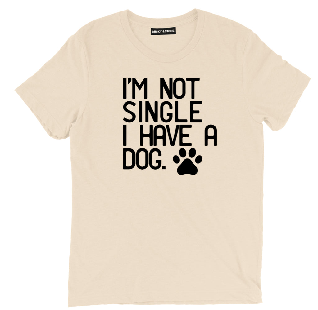 im not single i have a dog tee, funny single tees, i have a dog tee, single life tee