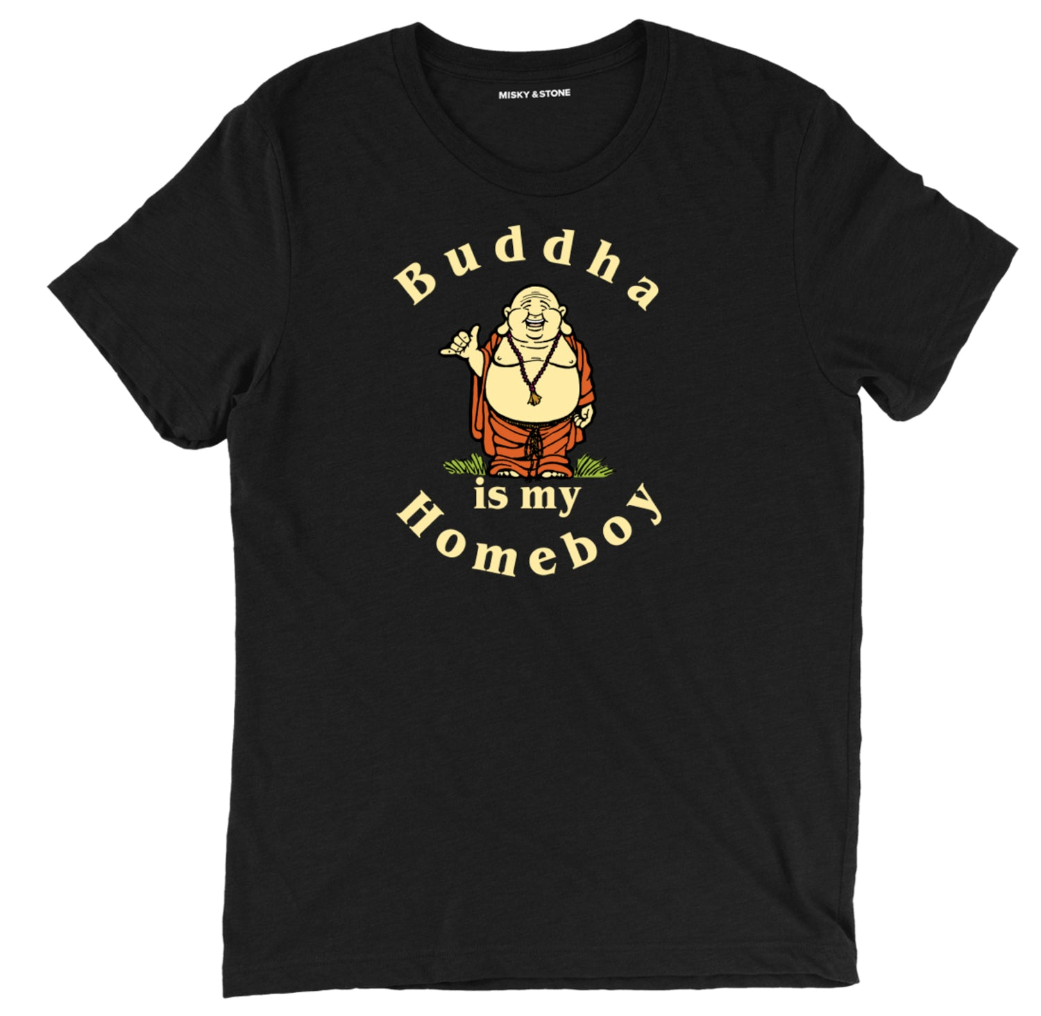 Buddha is my homeboy tee shirt, buddha is my homeboy apparel, buddha is my homeboy  merch, buddha is my homeboy clothing, funny buddha is my homeboy  tee shirt