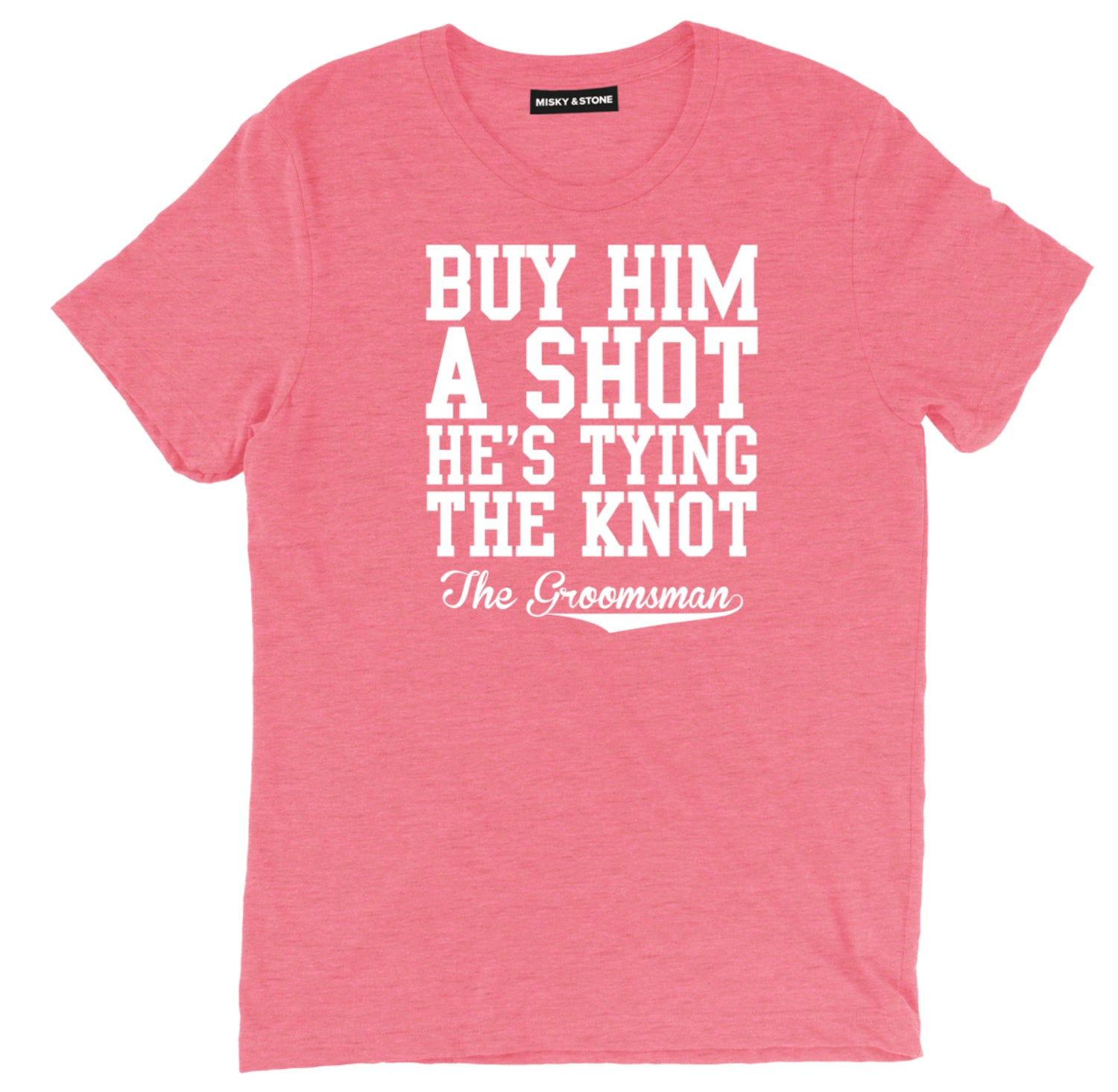 Buy Him A Shoot The Groomsman T-Shirt