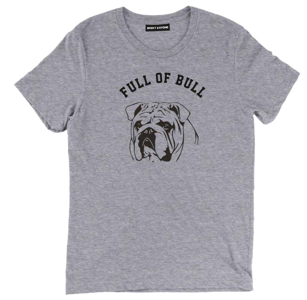 full of bull bulldog dog tee shirt, full of bull dog lover tee shirt, full of bull dog lover merch, funny dog tee shirt,