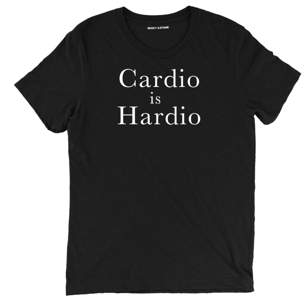 cardio is hardio funny gym tee shirts, cardio is hardio funny gym clothing, cardio is hardio workout shirts with sayings, cardio is hardio funny fitness merch, cardio is hardio gym apparel, cardio is hardio funny workout shirts, gym tops, funny workout clothes, motivational workout shirts, motivational gym apparel