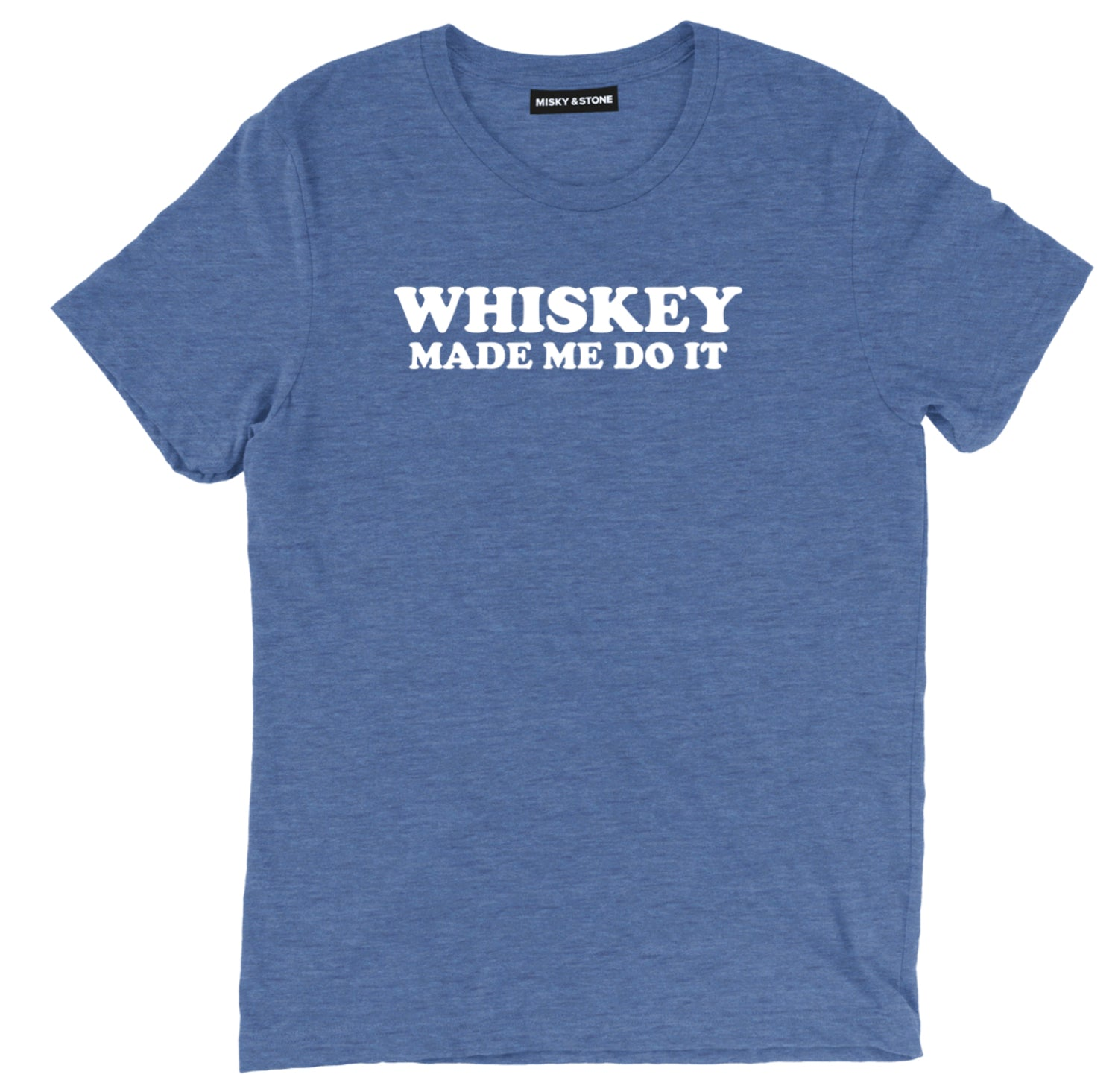 Whiskey Made Me Do It Unisex Tee Shirt