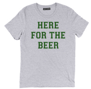 here for the beer t shirt, beer shirts, funny beer shirts, beer tees, beer tee shirts, funny beer t shirts, drinking shirts, alcohol shirts, funny drinking shirts