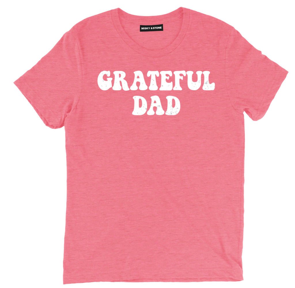 grateful dad tee shirt, fathers day tee shirts, fathers day apparel, fathers day merch, fathers day clothing