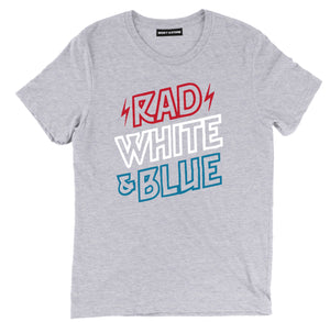 rad white and blue shirt, 4th of july tees, fourth of july shirts, 4th of july shirts, 4th of july t shirts, funny 4th of july shirts, funny america shirts, patriotic shirts, patriotic t shirts, american flag shirt, funny patriotic shirts, american shirts,