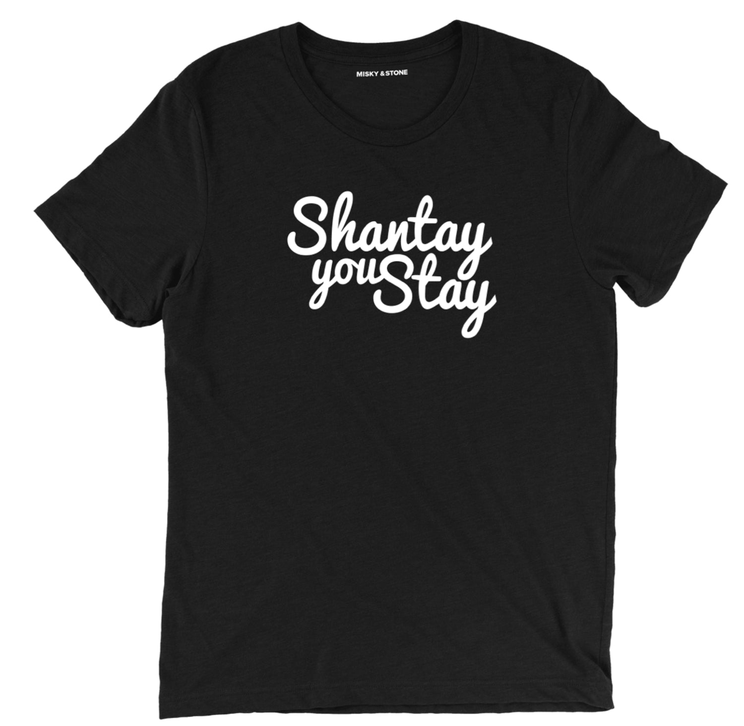 shantay you stay t shirt, shantay you stay tee, drag tee, drag race shirt, shantay tv show tee, shantay drag tee