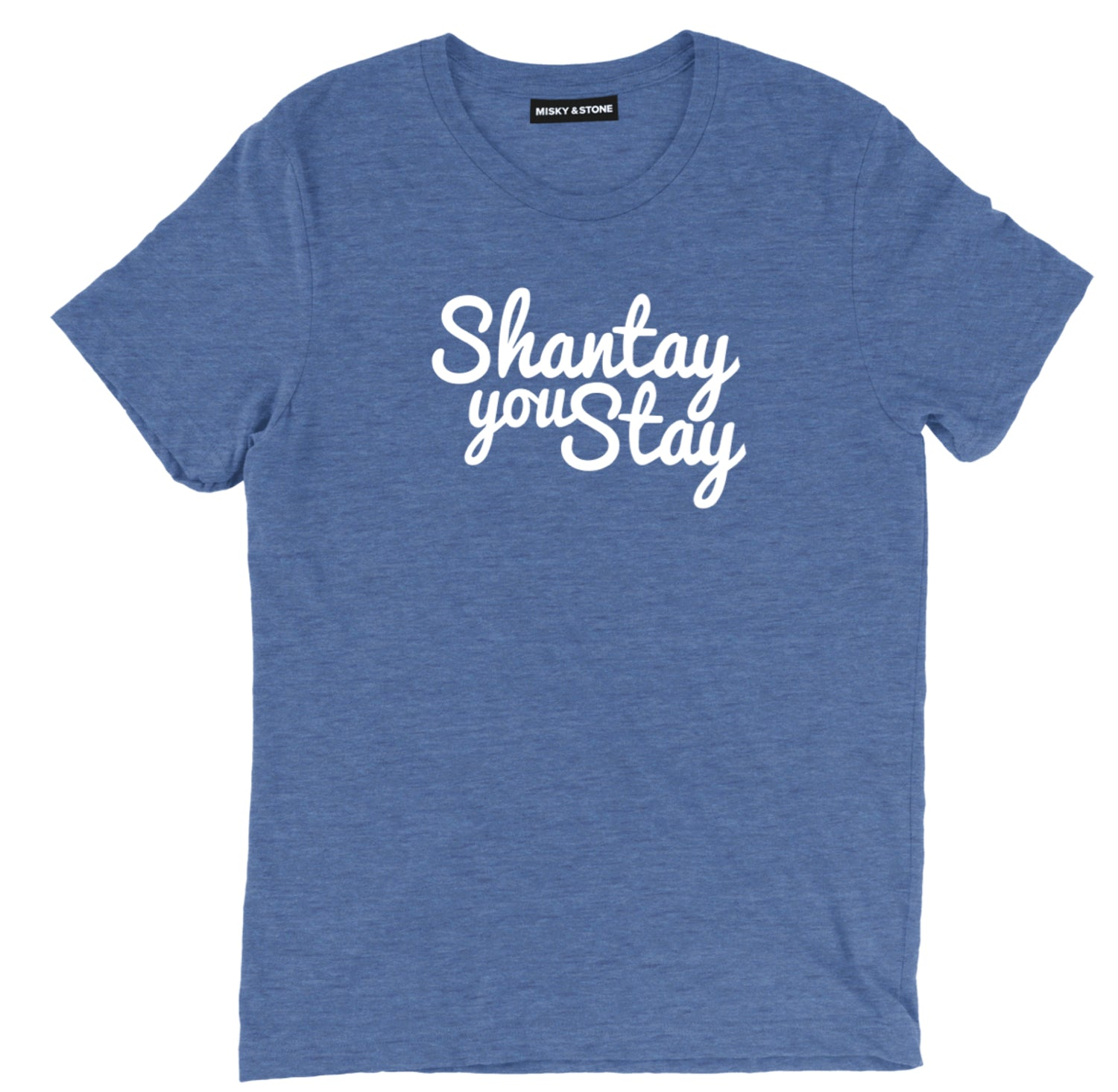 Shantay You Stay Fashion Tee