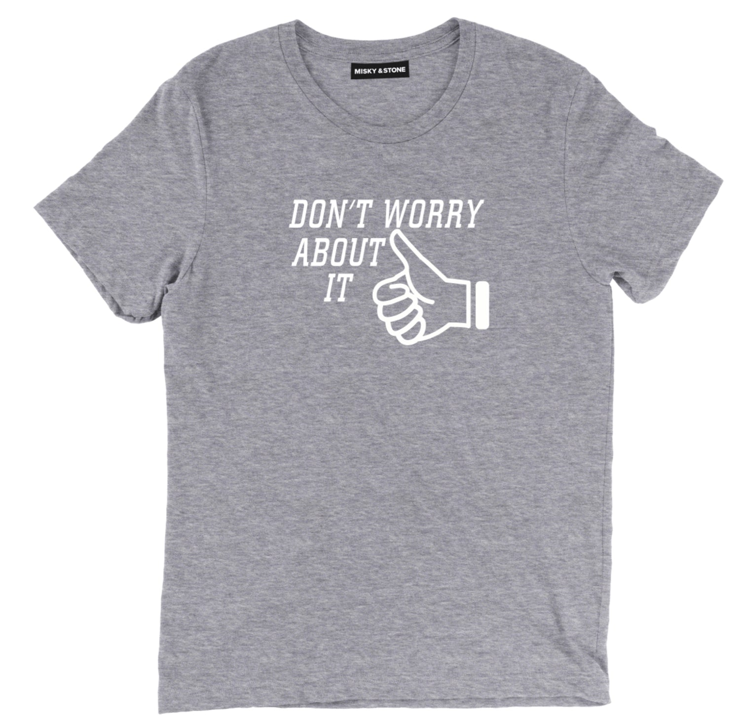 Do Not Worry About It Fashion Tee