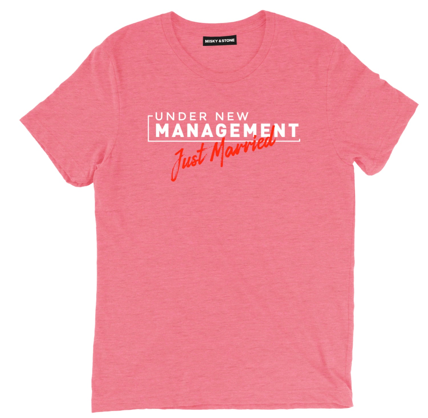 Under New Management Just Married Tee