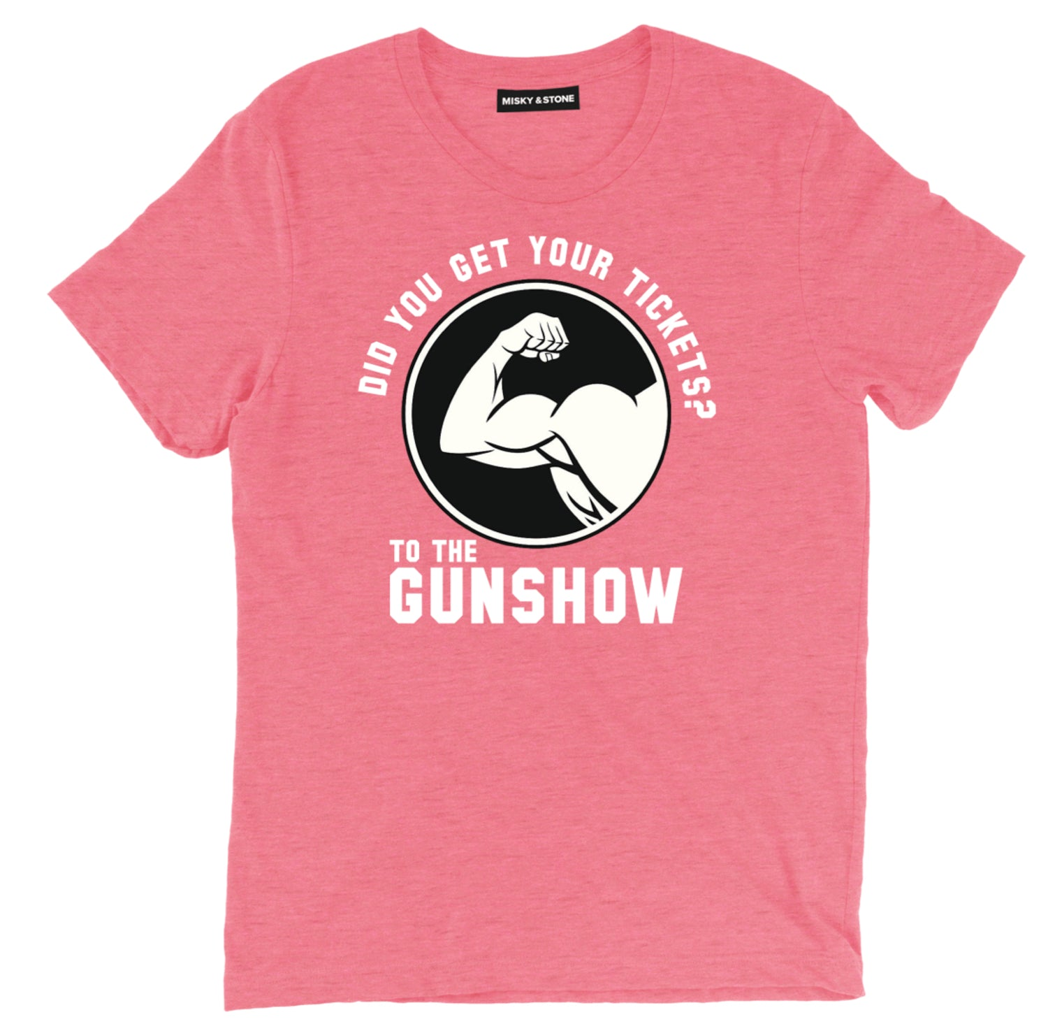Get Your Tickets To The Gun Show Tee