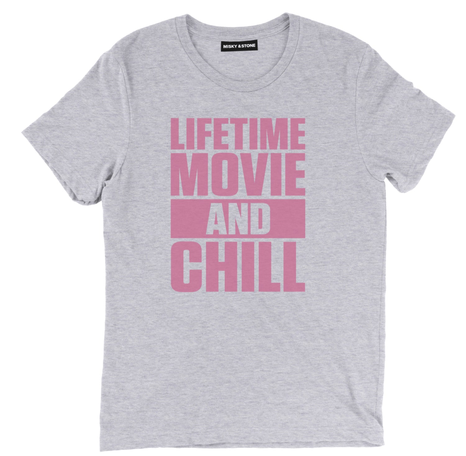 Lifetime Movie And Chill Tee
