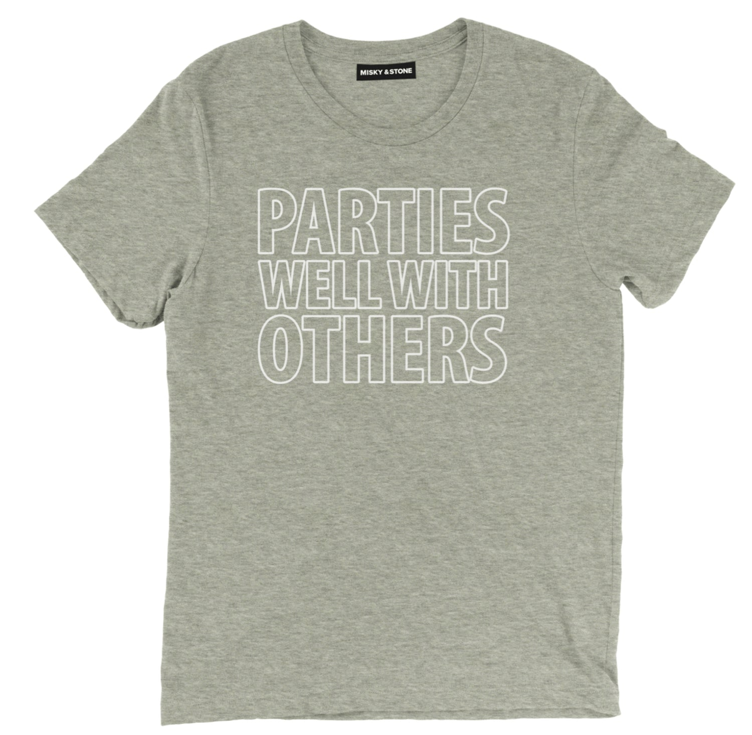 Parties Well With Others Tee