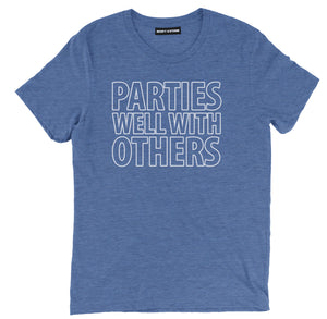 parties well with others t shirt, parties well with others shirt, party t shirt, party shirt