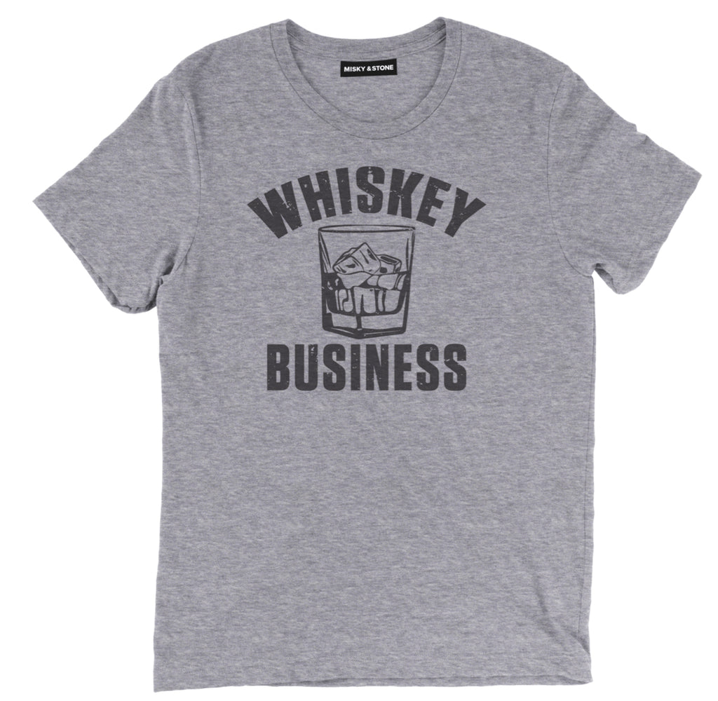 whiskey business t shirt, whiskey business shirt, whiskey t shirt, whiskey shirt, whiskey tee shirts, funny whiskey shirt,