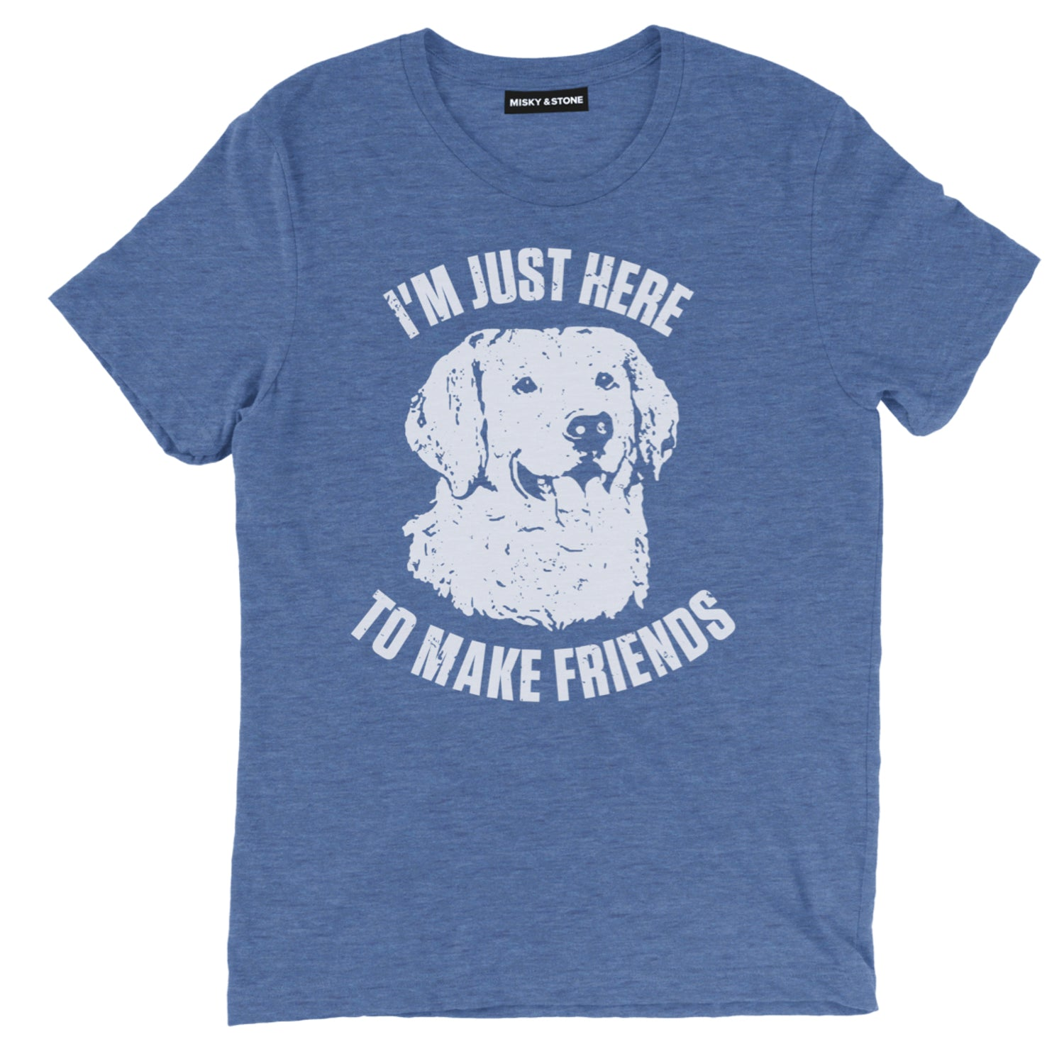 im just here to make friends t shirt, dog t shirts, dog shirts, dog lover t shirts, dog lover shirts, funny dog t shirt, dog tees