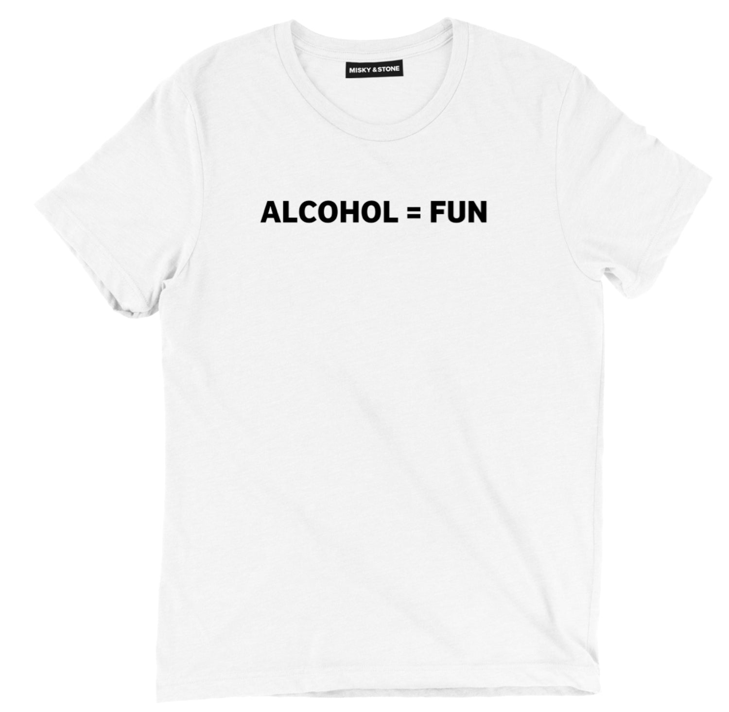 Alcohol=Fun Tee