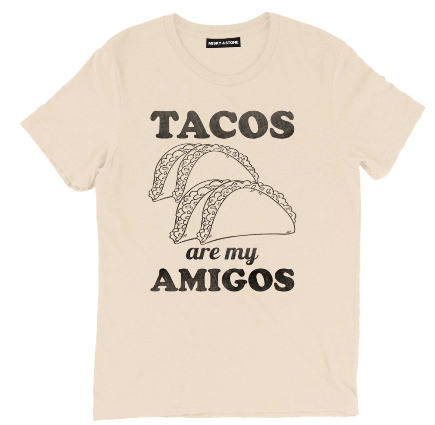 Tacos Are My Amigos Tee