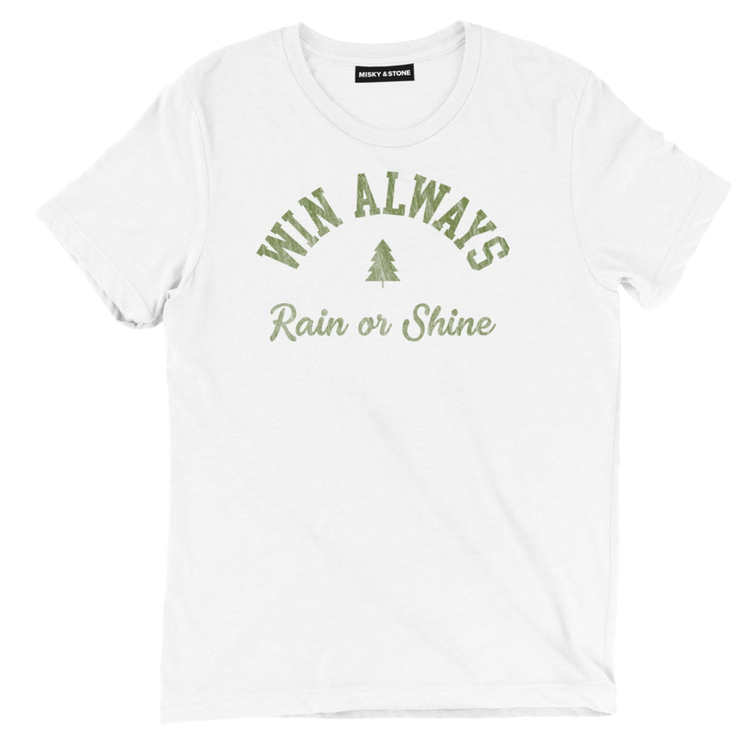 Win Always Tee