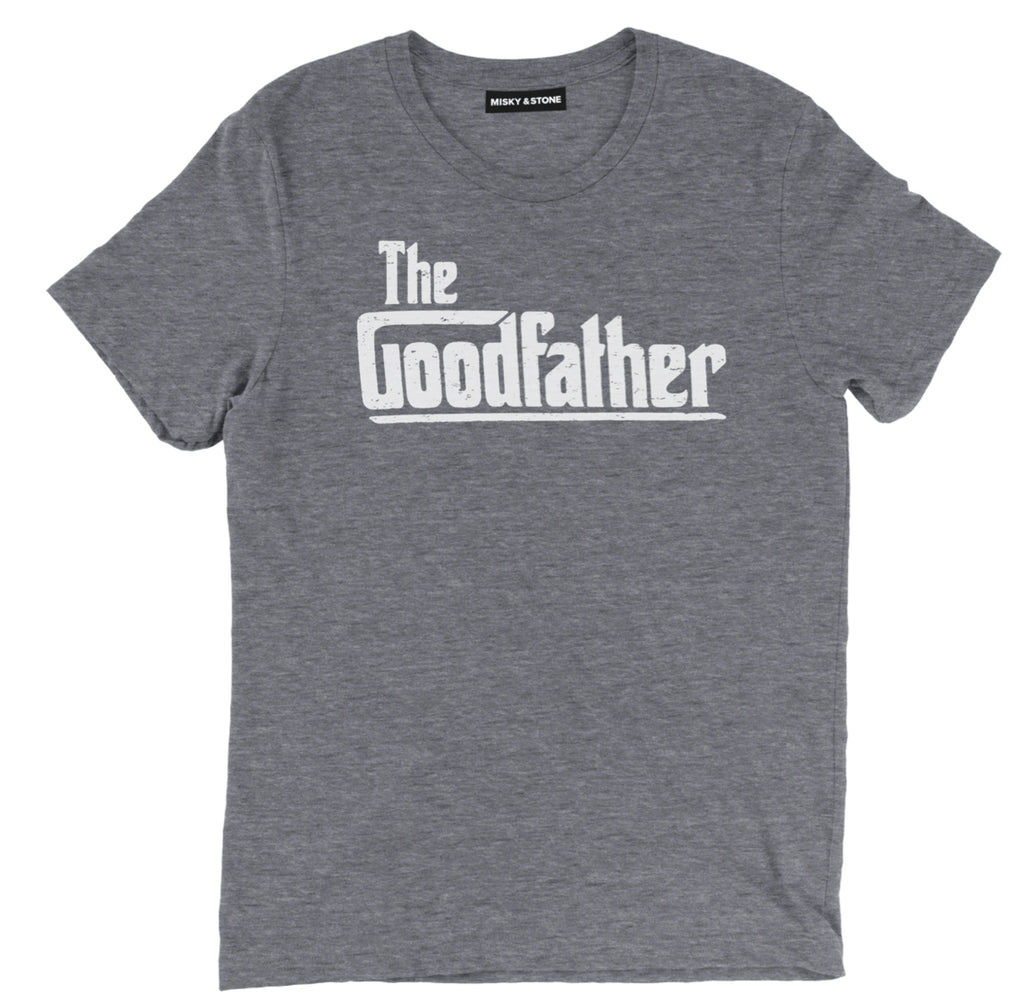 the goodfather t shirt, the goodfather shirt, fathers day shirts, father's day t shirts, dad shirts, father's day shirt, funny dad shirts, fathers day tee shirts, funny fathers day shirts, best dad t shirt, best dad shirts,