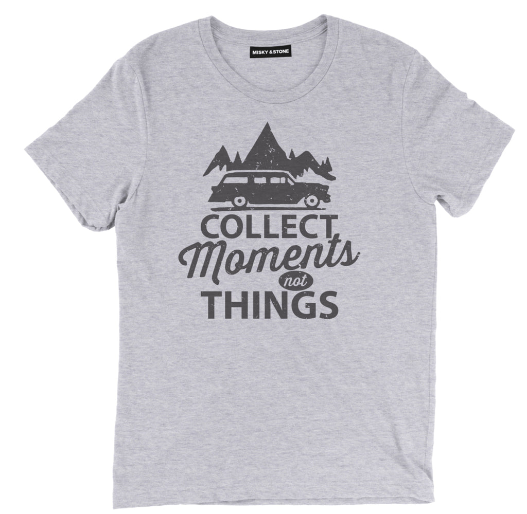 collect moments not things t shirt, camping shirts, camp shirt, funny camping shirts, camping tee shirts, funny camping t shirts, camp t shirt designs, camp shirt designs, cool camp tees, cool camping tees, camping graphic tees,