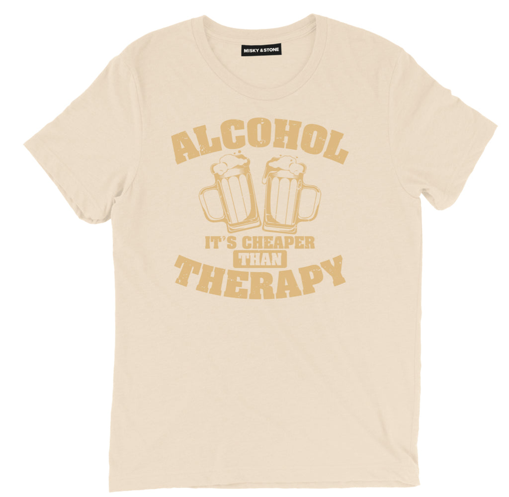 alcohol its cheaper than therapy shirt, beer shirts, funny beer shirts, beer tees, beer tee shirts, funny beer t shirts, drinking shirts, alcohol shirts, funny drinking shirts
