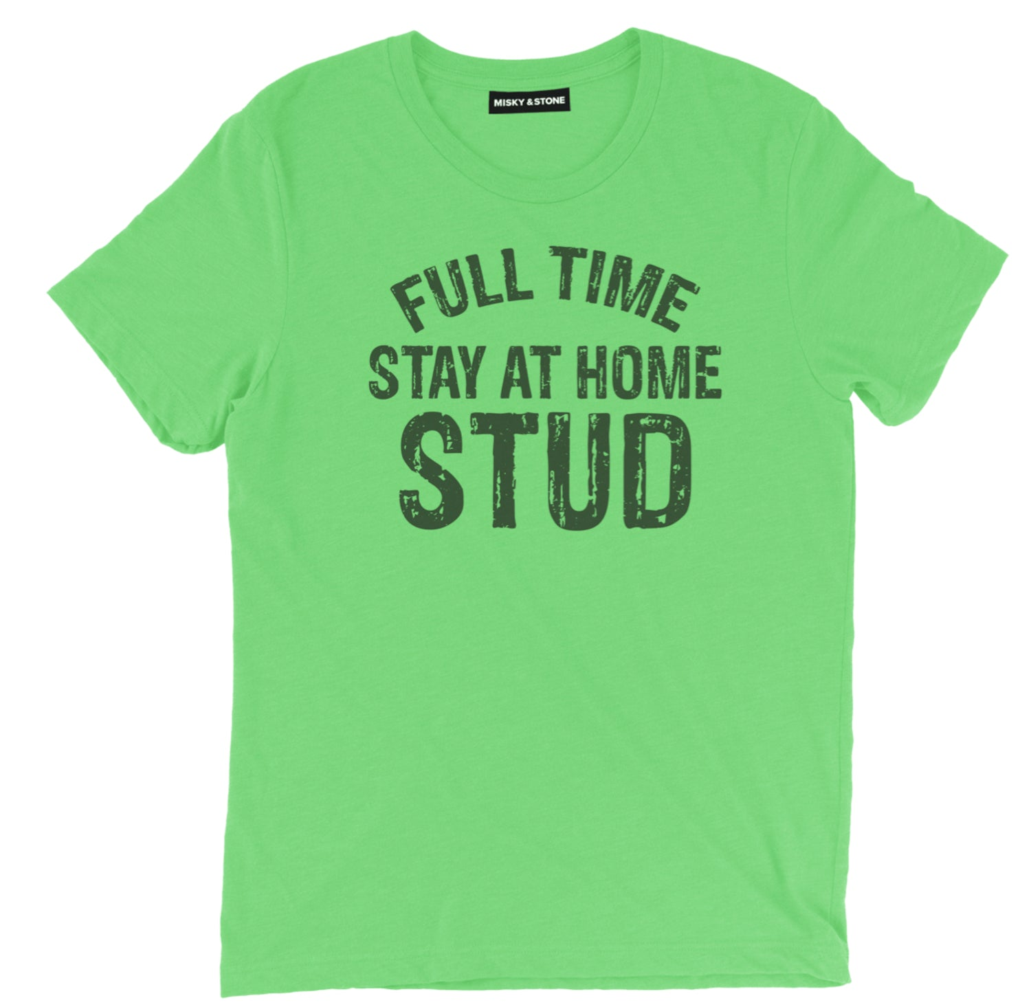 Full Time Stay At Home Tee
