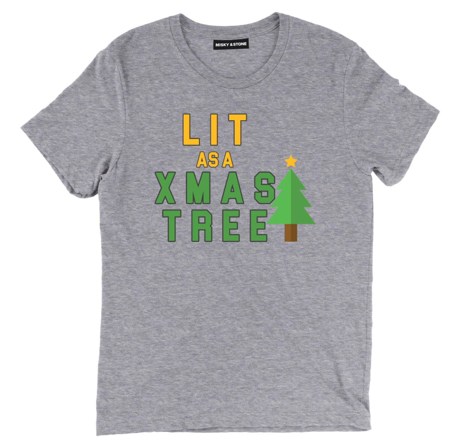 Lit As A X Mas Tree Tee
