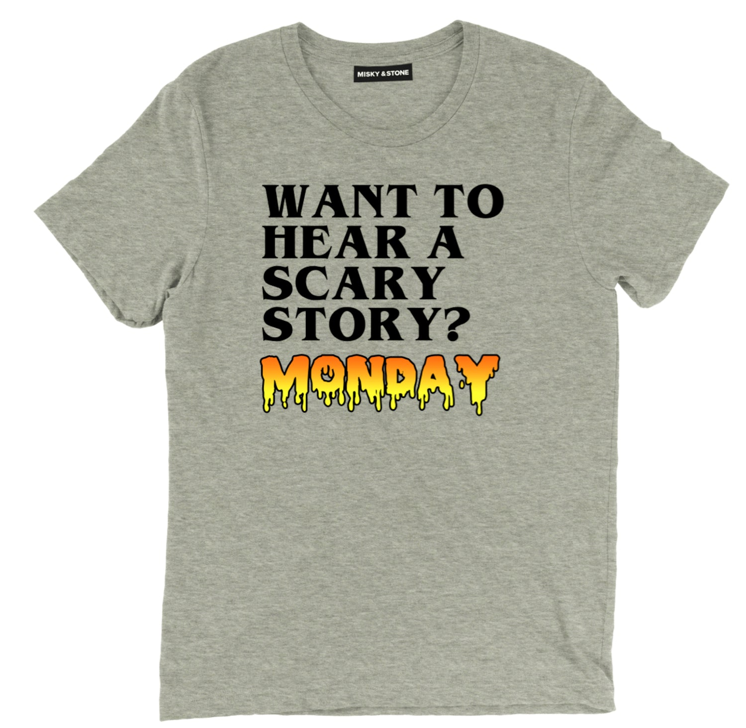 Want To Hear A Scary Story T Shirt