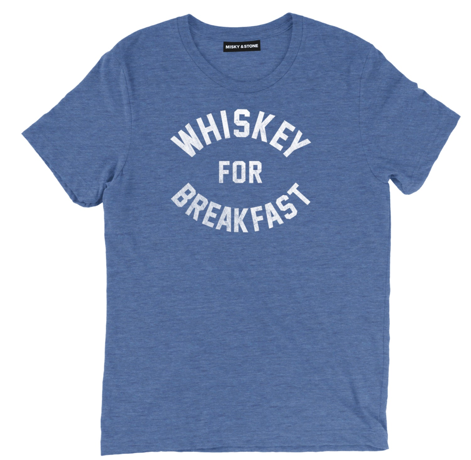 Whiskey For Breakfast Tee