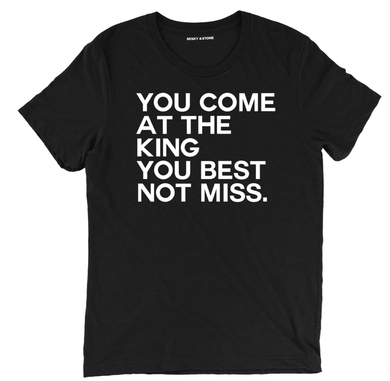 you come at the king tee, you best not miss t shirt, the wire tee, the wire come at the king tee