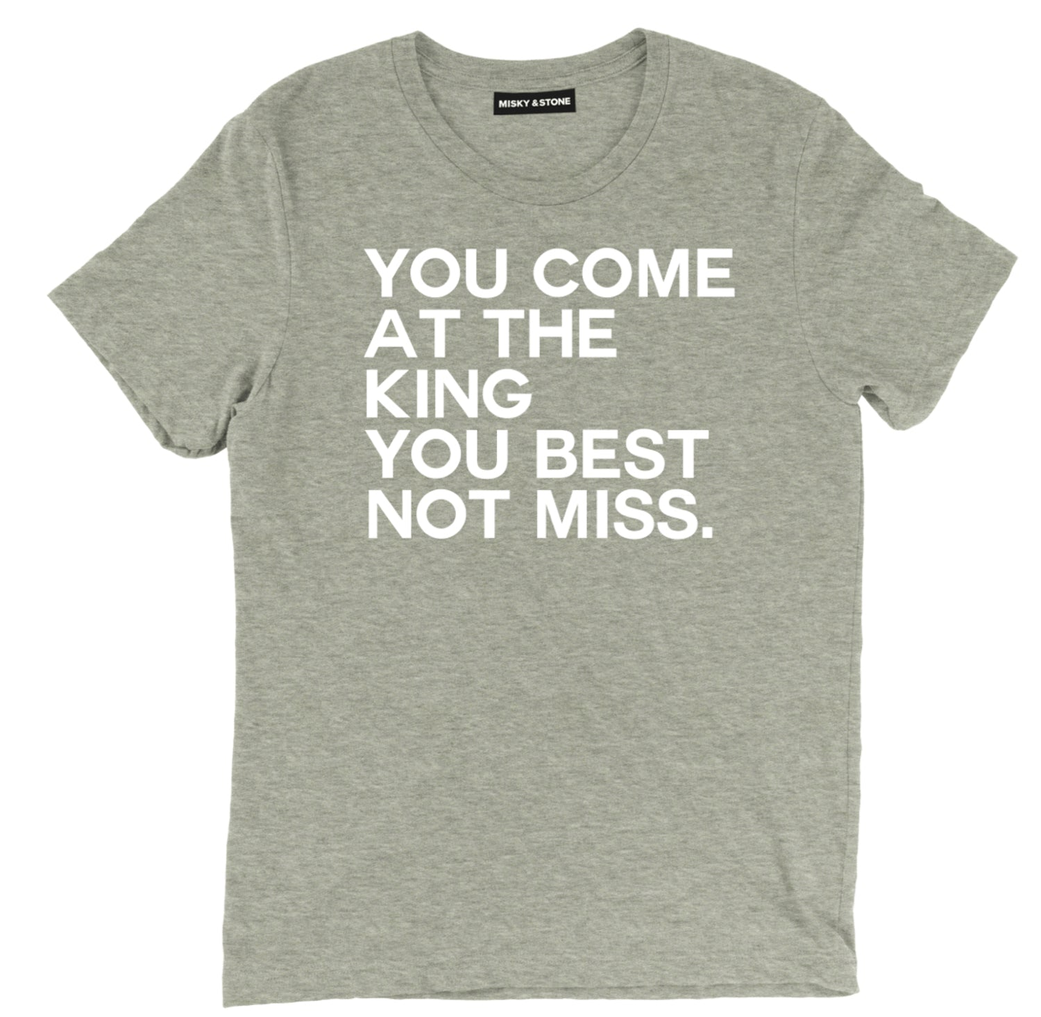You Come At The King Tee