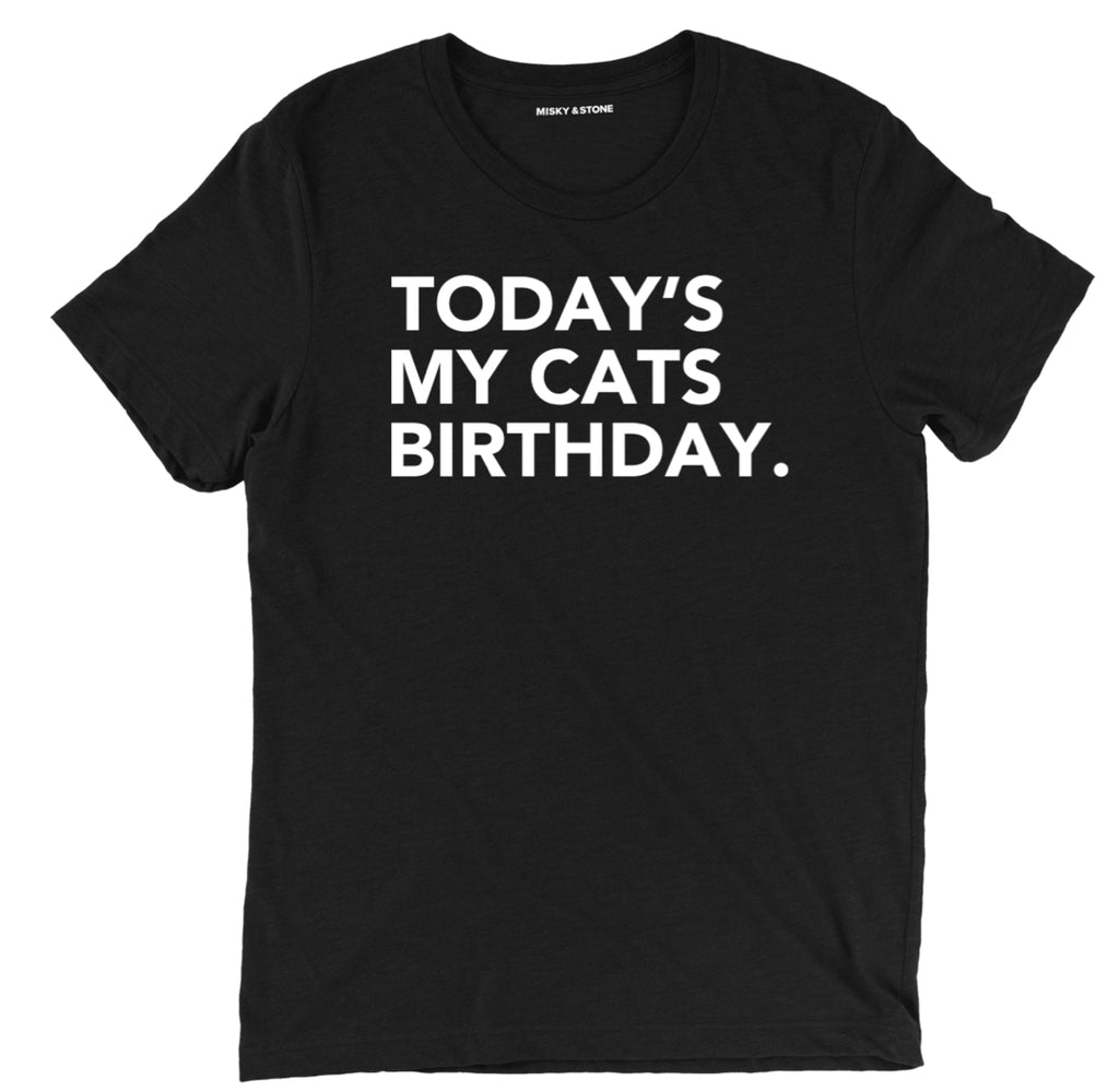 todays my cats b day funny pineapple express tee, funny cats birthday t shirt, pineapple express funny movie t shirt, cat shirts, funny cat shirts, funny cat t shirt, cat tee shirts, cute cat shirts, crazy cat shirts, cool cat shirts, cat tee, cat lovers t shirts, awesome cat shirts,
