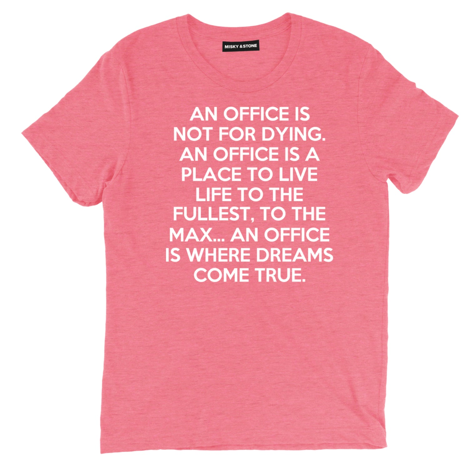 An Office Is Where Dreams Come True Tee Shirt
