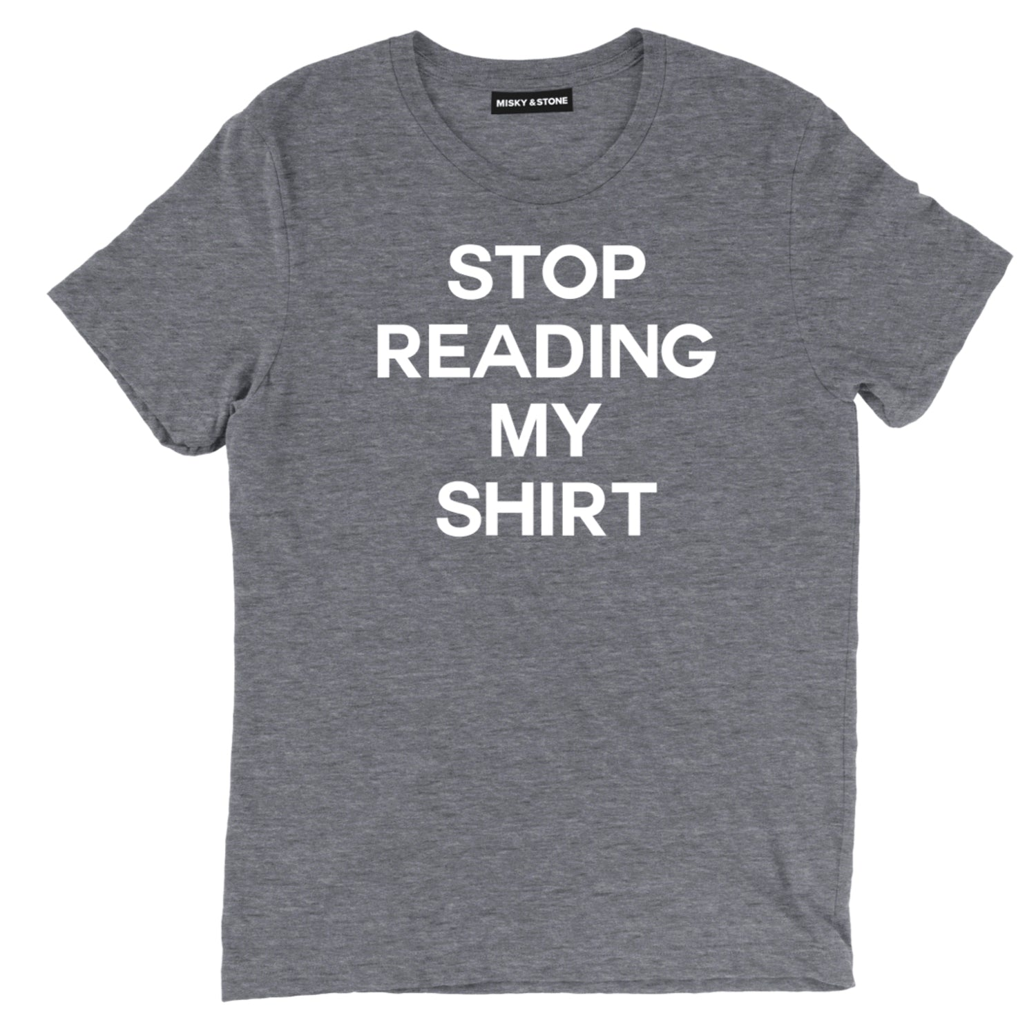 stop reading my shirt sarcastic t shirts, funny stop reading my shirt sarcastic shirts, sarcastic tee shirts, sarcastic tees, sarcastic t shirt sayings, sarcastic t shirts quotes, funny sarcastic t shirts