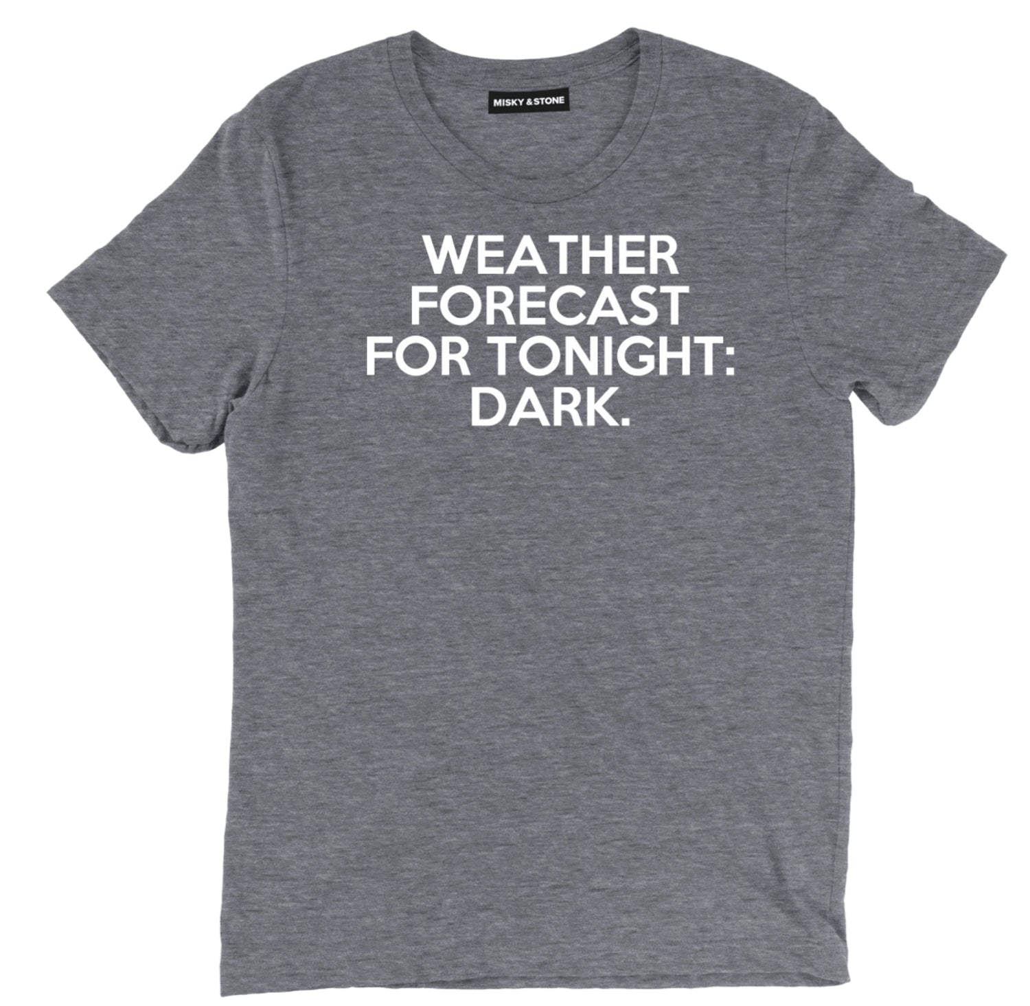 dark weather sarcastic t shirts, weather forecast sarcastic shirts, sarcastic night tee shirts, sarcastic tees, sarcastic t shirt sayings, sarcastic t shirts quotes, funny sarcastic t shirts,