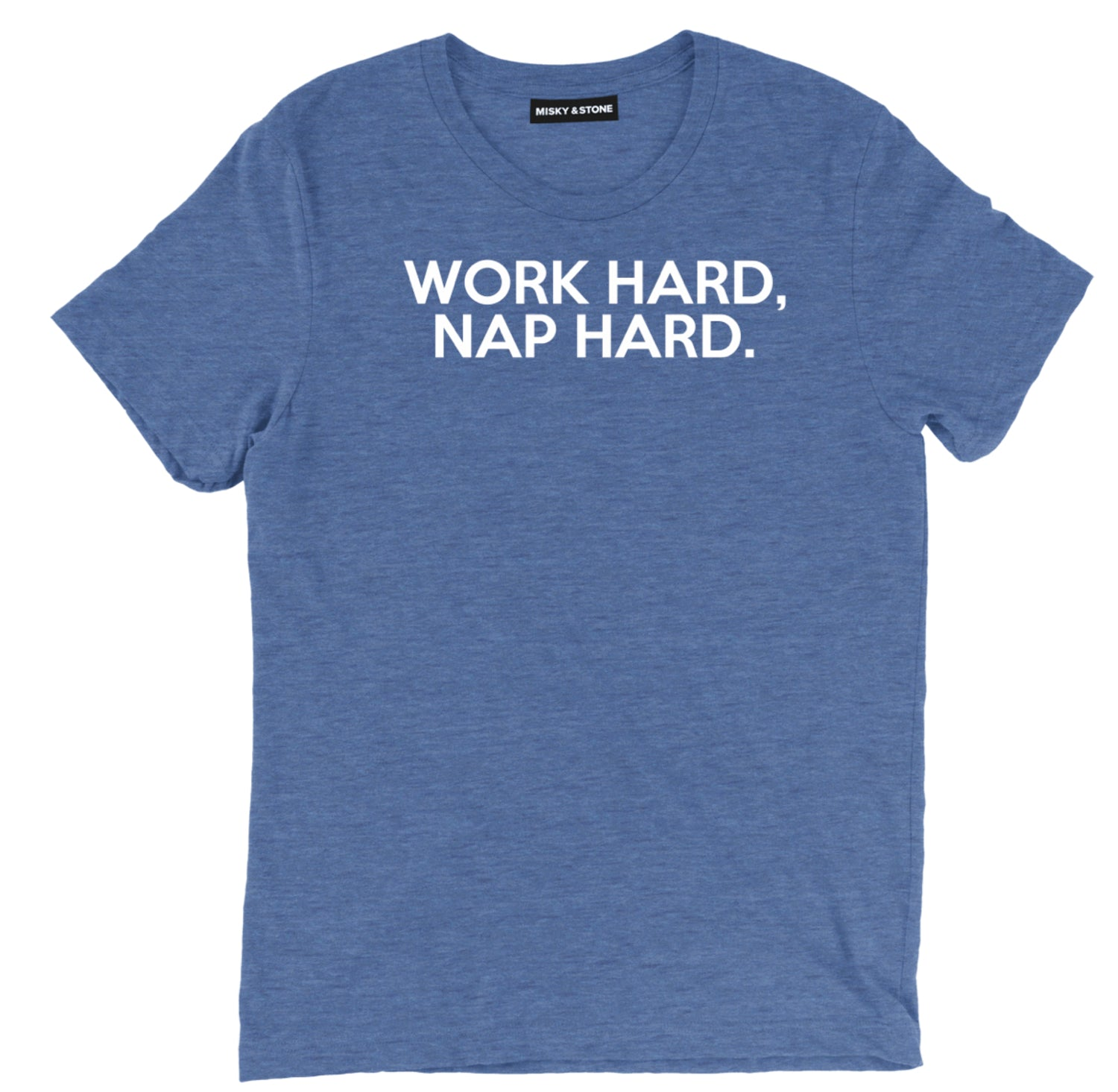 Work Hard Nap Harder Tee