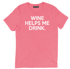 wine helps me drink wine shirts, wine drinkers t shirt, funny drinking wine t shirt, wine tee shirts, wine t shirts sayings, cute wine shirts, wine tees,