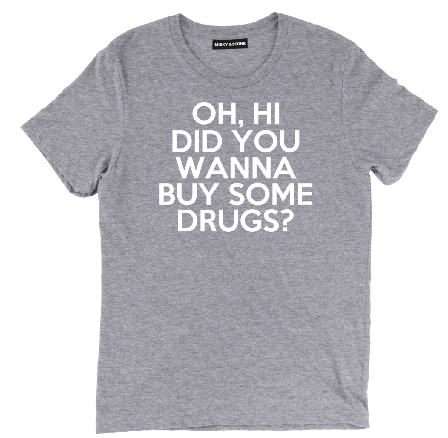 oh hi did you wanna buy some drugs t shirt, mean girls t shirt, funny mean girls movie quote t shirt, mean girls drugs tee