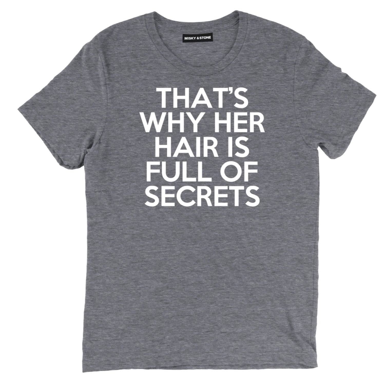 thats why her hair is full of secrets t shirt, mean girls hair full of secrets tee, funny mean girls movie tee