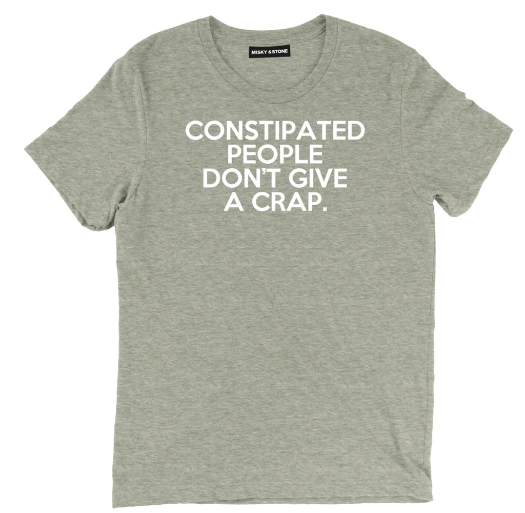 constipated people dont give a crap sarcastic t shirts, funny dont give a crap sarcastic shirts, sarcastic tee shirts, sarcastic tees, sarcastic t shirt sayings, sarcastic t shirts quotes, funny sarcastic t shirts,