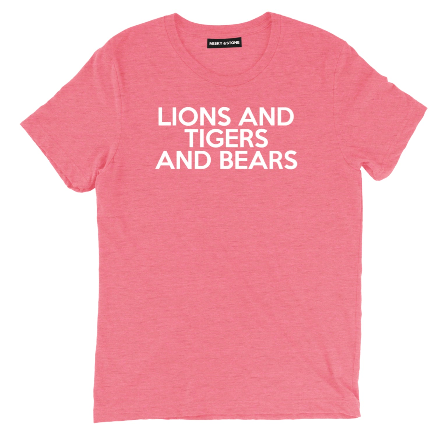 Lions And Tigers And Bears Tee