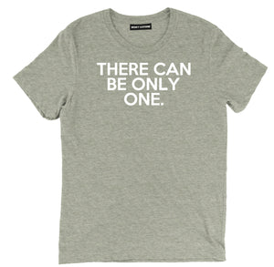 there can only be one t shirt, funny zoolander tee, zoolander there can only be one tee, only one zoolander tee, tv sitcom apparel, tv sitcom tee shirt, tv sitcom clothing, tv sitcom merch